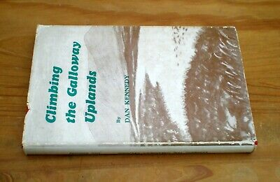Climbing The Galloway Uplands By Dan Kennedy • 6.50£