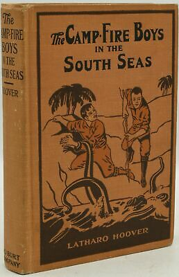 £70.23 • Buy Latharo Hoover / THE CAMP-FIRE BOYS IN THE SOUTH SEAS 1929 #289123