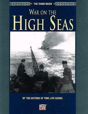 The Third Reich: War On The High Seas TIME LIFE BOOK • 4.95£