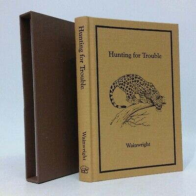 £71.14 • Buy Hunting For Trouble SIGNED Geoff Wainwright Safari Press~Ltd~African Hunting S..
