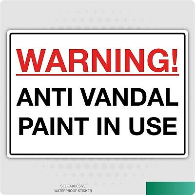 Warning Anti Vandal Paint In Use A5 Plastic Sign Or Self-Adhesive Sticker • 1.79£