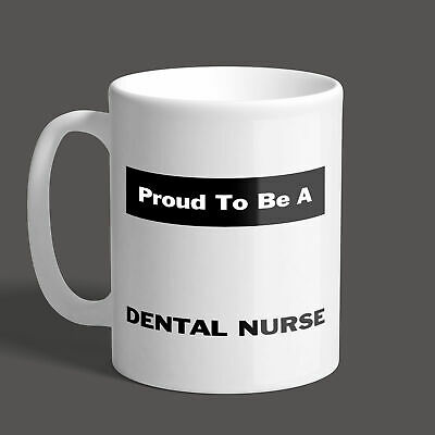 Proud To Be A Dental Nurse Mug / Job / Gift / Present • 8.95£