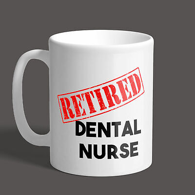 Retired Dental Nurse Mug / Job  / Gift / Funny / Present • 8.95£