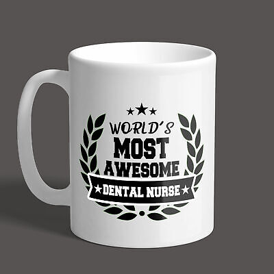 Worlds Most Awesome Dental Nurse Mug / Job  / Gift / Funny / Present • 8.95£
