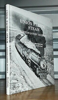 $37.99 • Buy Union Pacific Steam Northwestern District By Ehernberger And Gschwind Train Book