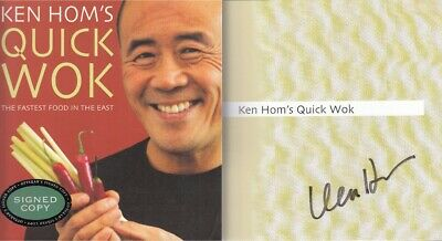 Ken Homs Quick Wok: The Fastest Food In The East - Ken Hom - SIGNED - Good - ... • 15£