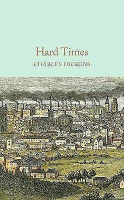 Hard Times (Macmillan Collector's Library), Dickens, Charles, New Book • 7.46£