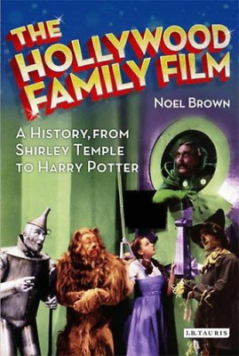Brown  Noel-Hollywood Family Film (A History  From Shirley Temple To Ha BOOK NEW • 20.92£