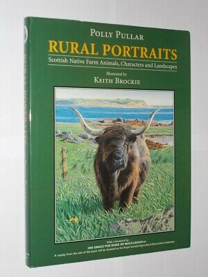 £9.59 • Buy Rural Portraits Polly Pullar Illustrated By Keith Brockie HB/DJ 1st Edition 2003