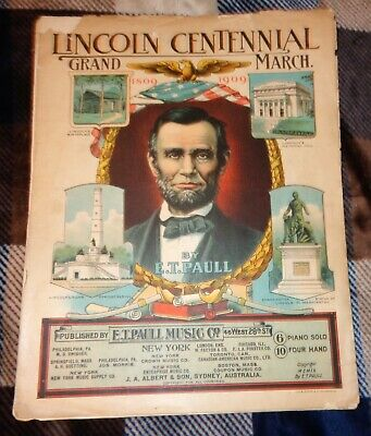 $49.65 • Buy Vintage Antique 1909 Lincoln Centennial March E.T. Paull Sheet Music  Hoen Litho