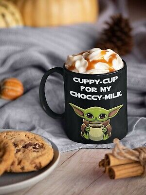 $16.99 • Buy BABY YODA MUG Cuppy Cup For My Choccy Milk - Black Coffee Mug 11oz 15oz