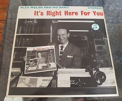 Alex Welsh And His Band  Its Right Here For You 1961 Columbia Stereo Copy Ex/ex • 9.99£