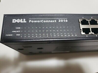 $19.40 • Buy Dell Powerconnect 2016 16-port Fast Ethernet Rack Mountable Switch