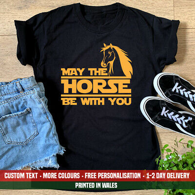Ladies May The Horse Be With You T-shirt Pony Club Riding Funny Birthday Gift • 10.99£