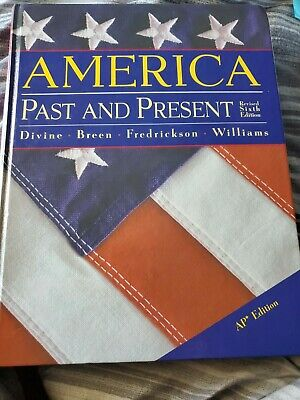 $7 • Buy America, Past And Present : Chapters 1-16 By Divine, Robert A.