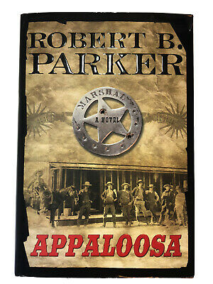 Appaloosa By Robert Parker - Cole & Hitch Book 1 (2005, HC)  Free Shipping • 5.76£