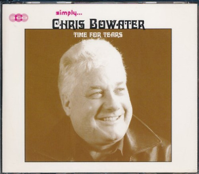 Chris Bowater-Time For Tears-Simply... -3Cd- CD NEW • 69.73£