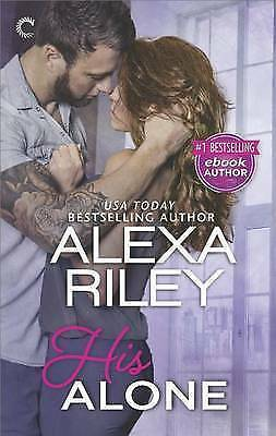 AU10.80 • Buy His Alone A Full-Length Novel By Alexa Riley (Paperback, 2017)