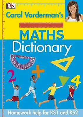 Carol Vorderman's Maths Dictionary By Carol Vorderman (English) Hardcover Book F • 7.75£