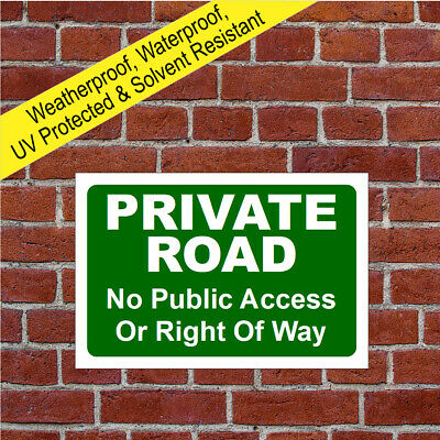 Private Road No Public Access Or Right Of Way Sign Weatherproof Durable 9590  • 8.99£