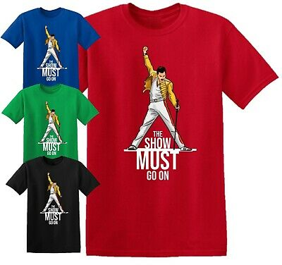 Freddie Mercury T Shirt The Show Must Go On Rock Star Queen Birthday Gift Top • 9.99£