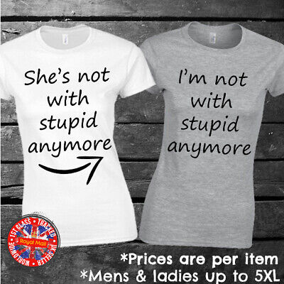 Funny Matching T-shirt Set  Not With Stupid Anymore  Best Friends Sibings Couple • 9.99£