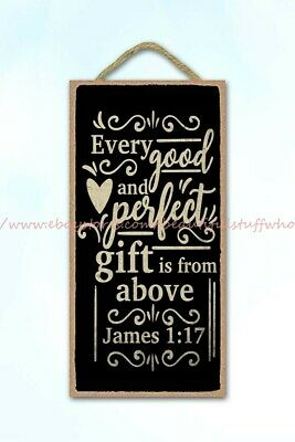 Every Good And Perfect Gift Is From Above Christian Bible Wood Sign Plaque • 10.85£