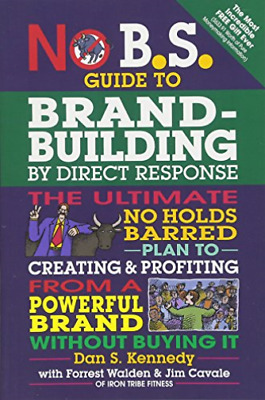 `Kennedy, Dan S./ Walden, F...-No B.S. Guide To Brand-Building By Direc BOOK NEW • 10.78£