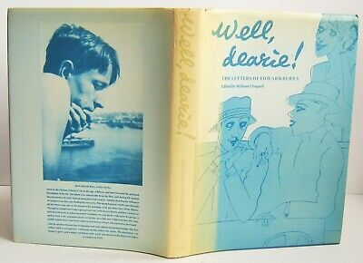 1985 1st Ed WELL DEARIE THE LETTERS OF EDWARD BURRA William Chappell HB DJ VGC • 30£