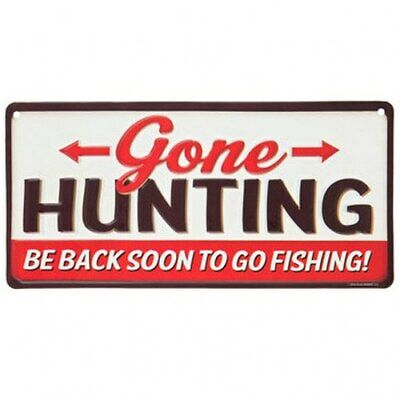 £10.96 • Buy Gone Hunting Be Back Soon To Go Fishing Gift Funny Hunter NEW Metal Sign H18