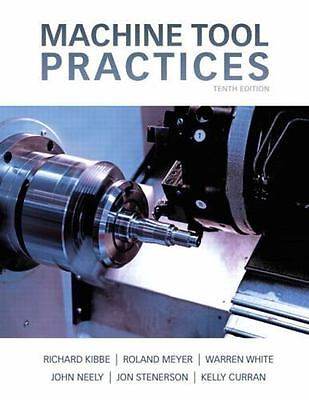 $34.98 • Buy Machine Tool Practices (10th Edition) By Kibbe, Richard R. Meyer, Roland O. W