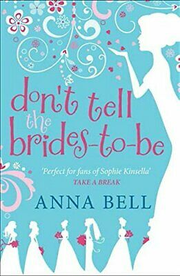 Don't Tell The Brides-to-Be Fiction Book Aus Stock • 11.49£