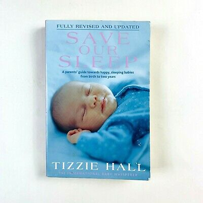 AU16.39 • Buy Save Our Sleep By Tizzie Hall (Paperback) Revised & Updated