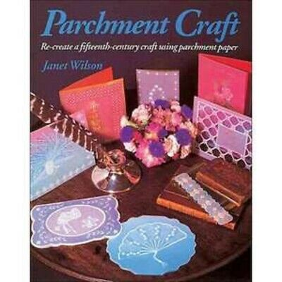 PARCHMENT CRAFT Paperback Book (Janet Wilson - 1995)  • 4.99£