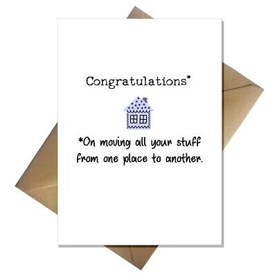 Funny New Home Card - Congratulations You Moved All Your Stuff! Moving House • 2.95£