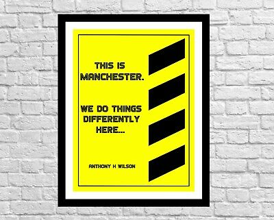 £17.99 • Buy Tony Wilson Quote Wall Decor Art Print. This Is Manchester
