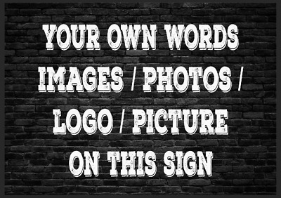 £5.99 • Buy Customised Custom Made Personalised Metal Sign Any Colour Text Any Logo Image