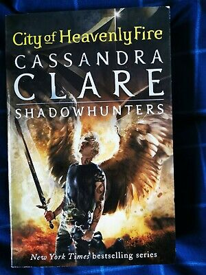 The Mortal Instruments 6: City Of Heavenly Fire, Cassandra Clare, Shadowhunters • 3£