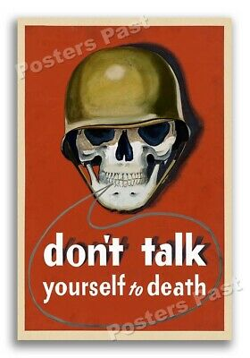 """$8.95 • Buy 1940s """"Don't Talk Yourself To Death"""" Unusual WWII War Poster - 12x18"""