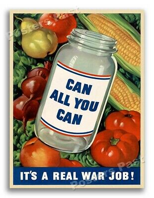 """$8.95 • Buy 1940s """"Can All You Can"""" WWII Era Food Poster - 11x14"""