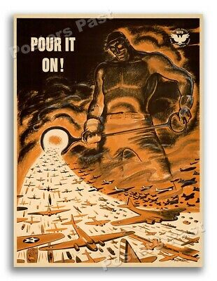 $8.95 • Buy 1940s Pour It On! WWII War Production Poster - 11x14