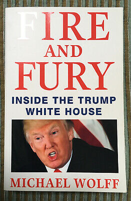 AU15 • Buy Fire And Fury: Inside The Trump White House, Michael Wolff, 2018 - Read Once