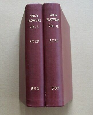 Wild Flowers In Their Natural Haunts  By Edward Step 2 Volumes Illustrated 1905 • 9.99£