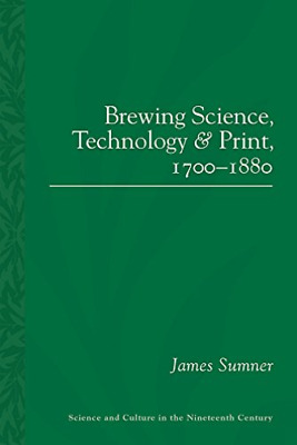 £28.39 • Buy James Sumner-Brewing Science, Technology And Pri BOOK NEW
