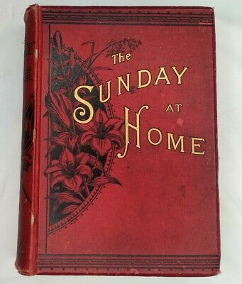 The Sunday At Home Evelyn Everett Green 1887 Hardback Edition Barbara's Brothers • 49.99£