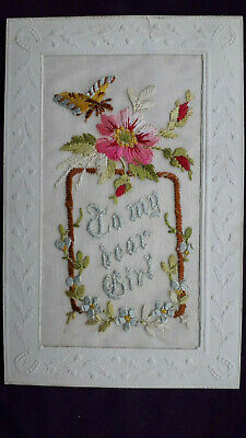 WW1 Silk Embroidered Postcard,   To My Dear Girl  Flower & Butterfly Dated 1918  • 4£