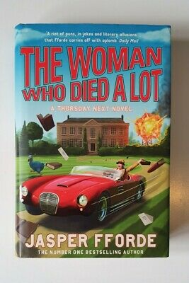 SIGNED 1ST ED - The Woman Who Died A Lot By Jasper Fforde (Hb, 2012) • 11£