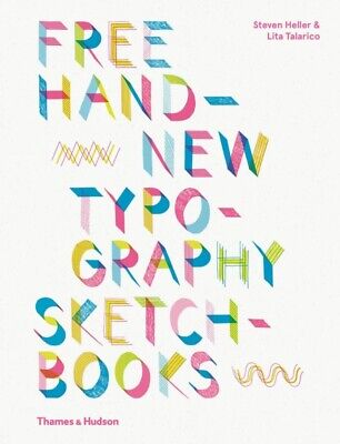 Free Hand New Typography Sketchbooks By S. Heller And L. Talarico  (New) • 11£