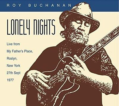 Roy Buchanan - Lonely Nights - Live From My Fathers Place, NY, 27th Sept 1977 • 7.99£