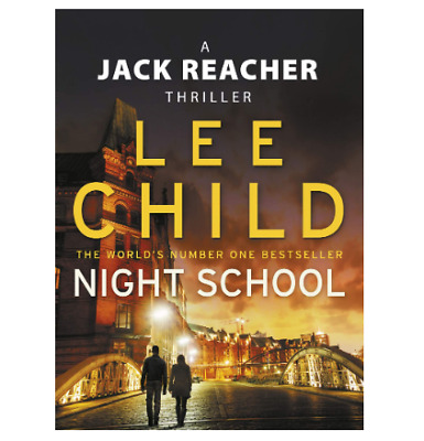 Night School: (Jack Reacher 21) By Lee Child, Paperback Reading Book Collection • 7.25£
